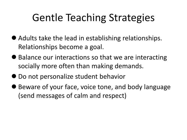 Gentle Teaching Strategies