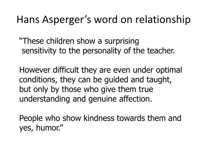 Hans Asperger's word on relationship