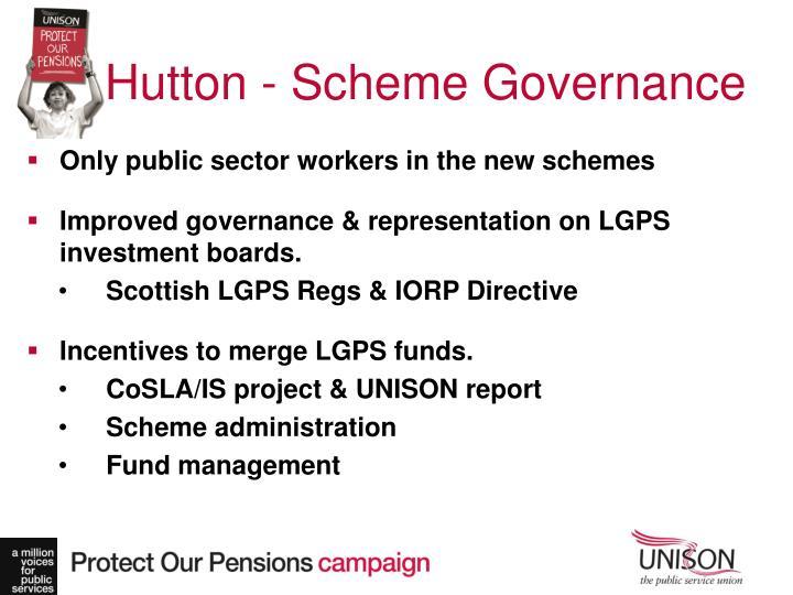 Hutton - Scheme Governance