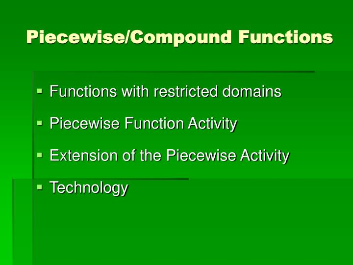 Piecewise/Compound Functions