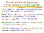 concave minimization formulation 1 norm clustering k median algorithm