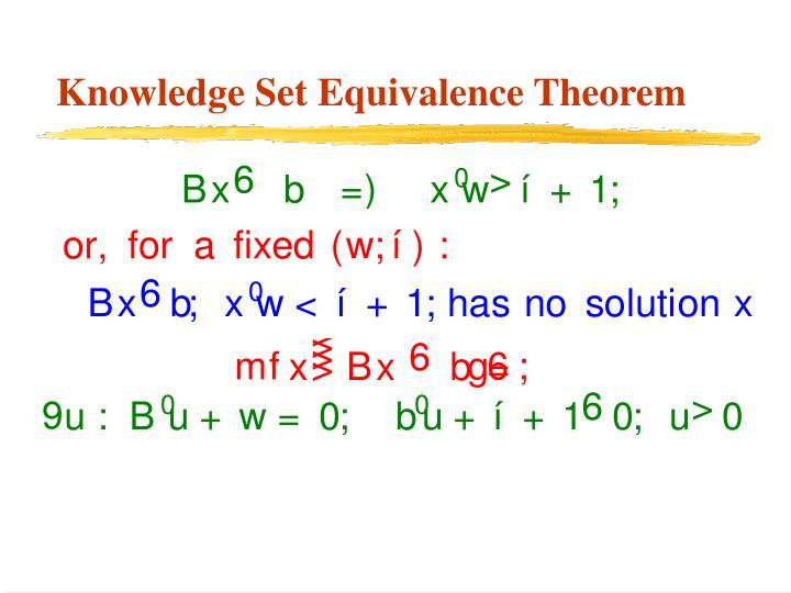 Knowledge Set Equivalence Theorem