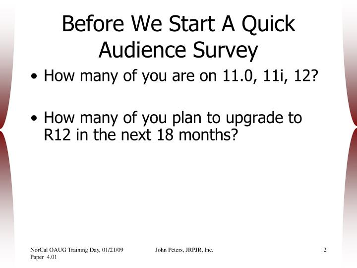 Before We Start A Quick Audience Survey