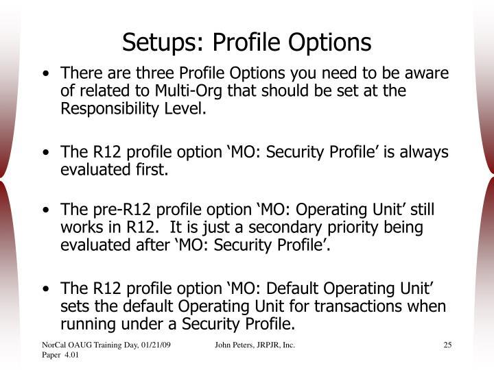 Setups: Profile Options