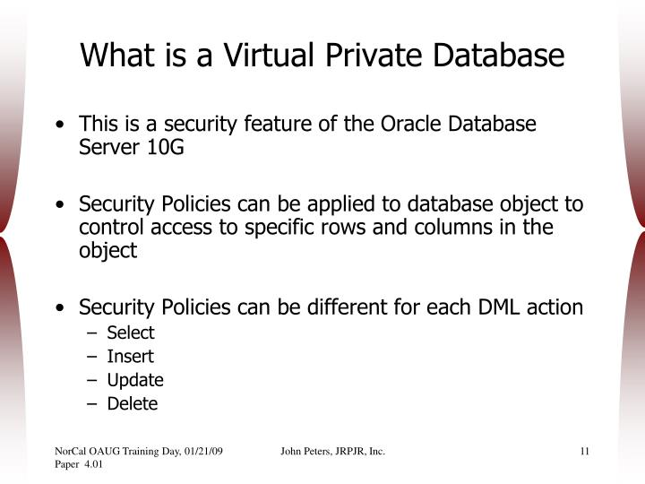 What is a Virtual Private Database