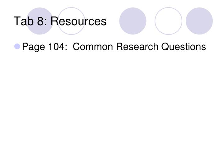 Tab 8: Resources