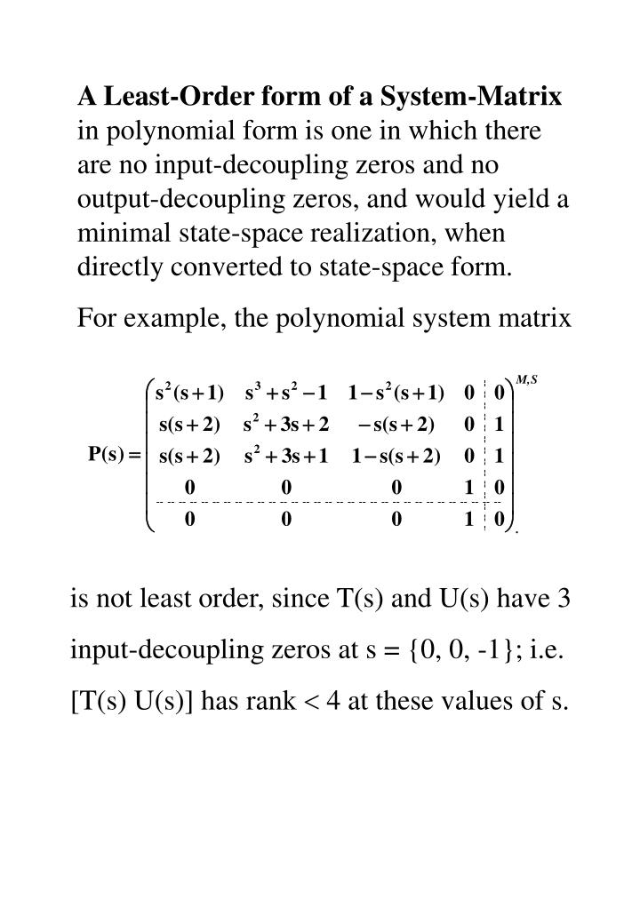 A Least-Order form of a System-Matrix
