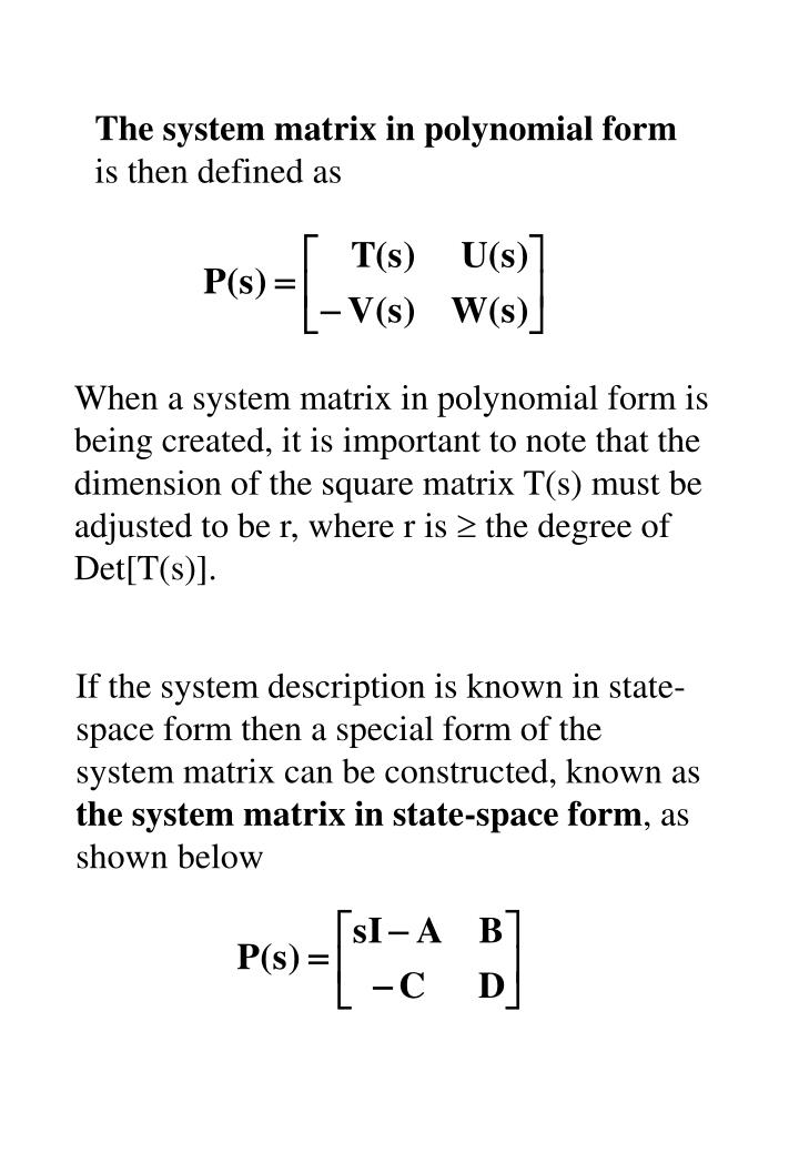 The system matrix in polynomial form