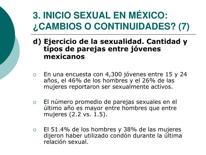 3. INICIO SEXUAL EN MÉXICO: ¿CAMBIOS O CONTINUIDADES? (7)