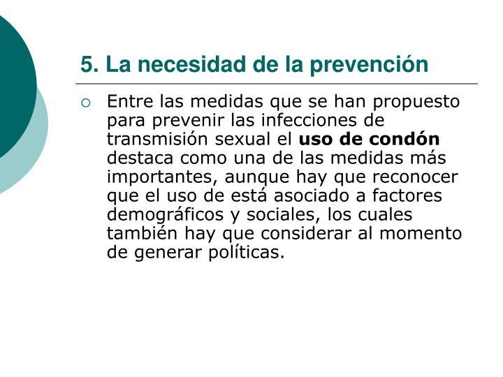 5. La necesidad de la prevención