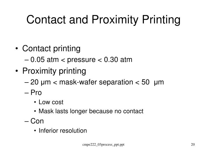 Contact and Proximity Printing