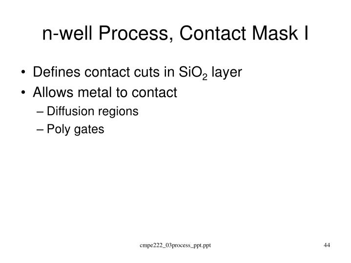 n-well Process, Contact Mask I