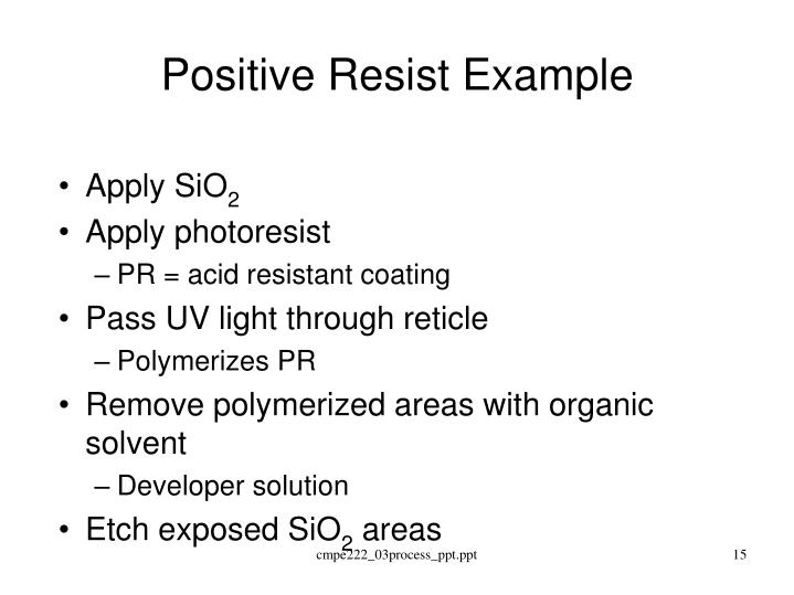 Positive Resist Example