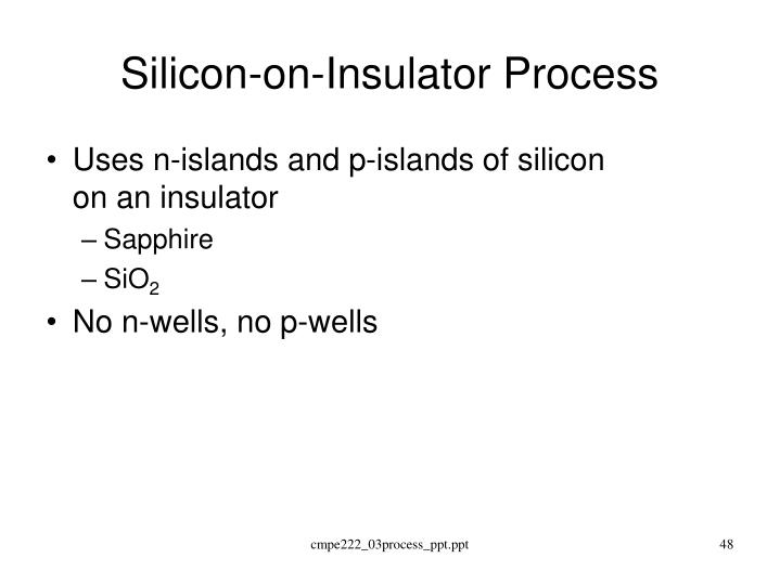 Silicon-on-Insulator Process