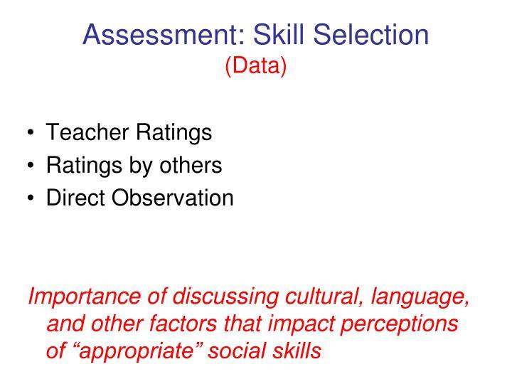Assessment: Skill Selection