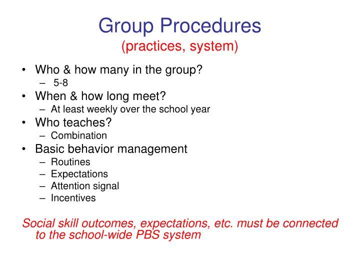 Group Procedures
