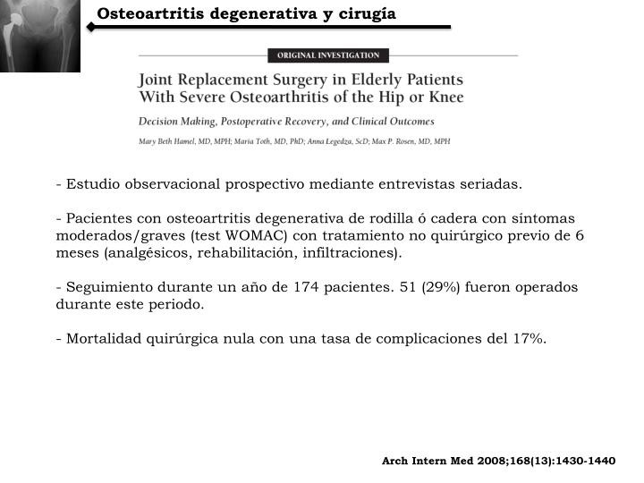 Osteoartritis degenerativa y cirugía