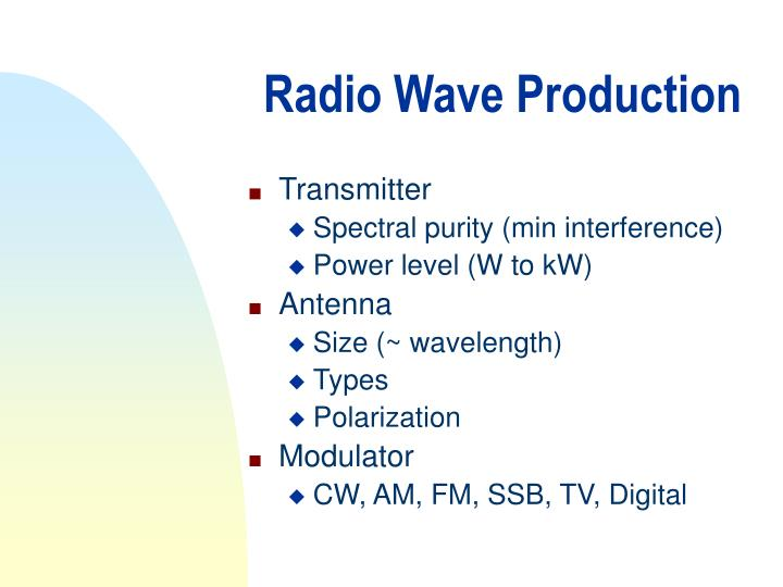 Radio Wave Production