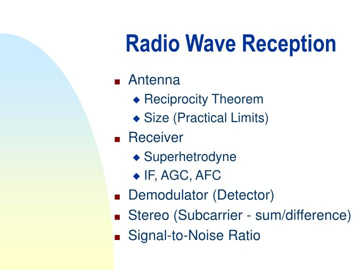 Radio Wave Reception