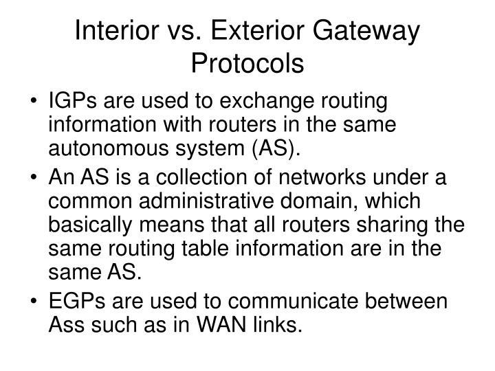Interior vs. Exterior Gateway Protocols
