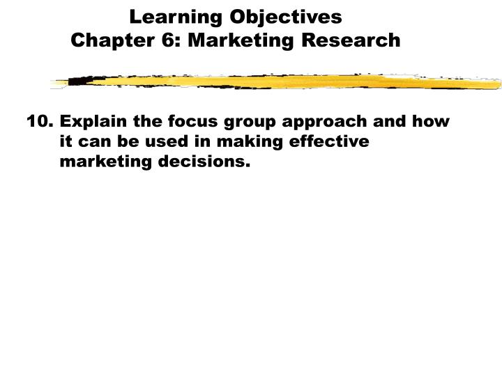 Learning objectives chapter 6 marketing research2