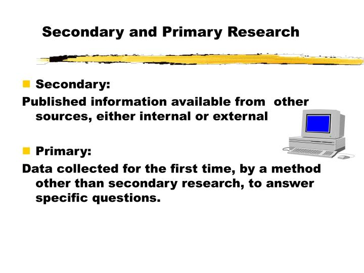 Secondary and Primary Research