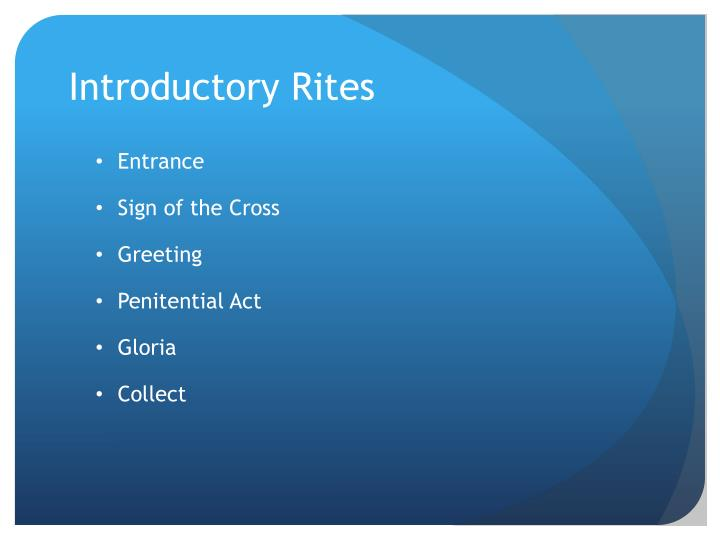 Introductory Rites