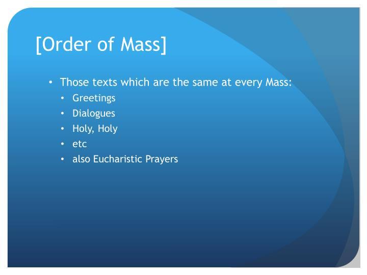 [Order of Mass]