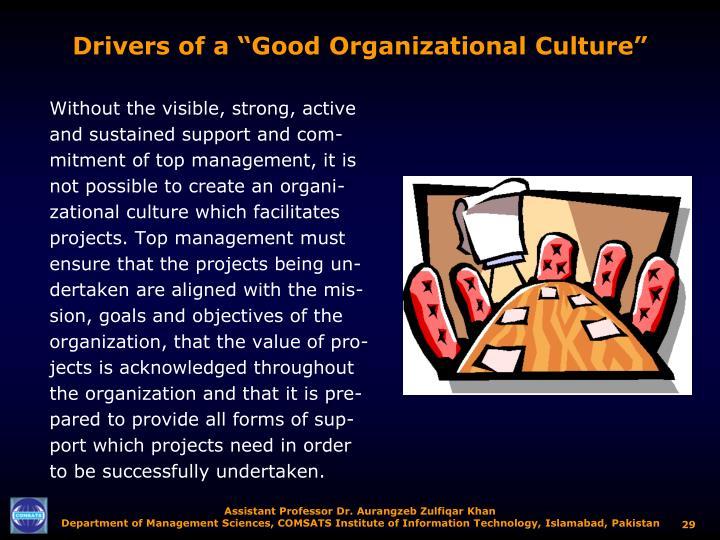 "Drivers of a ""Good Organizational Culture"""