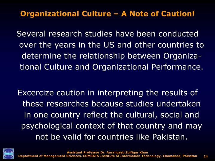 Organizational Culture – A Note of Caution!