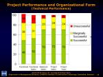 project performance and organizational form technical performance