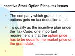 incentive stock option plans tax issues