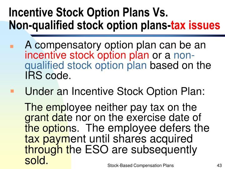 Incentive Stock Option Plans Vs.