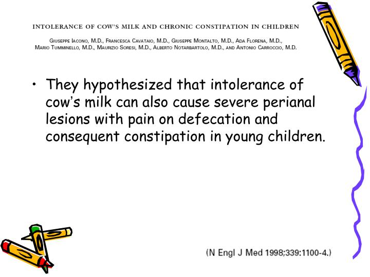 They hypothesized that intolerance of cow