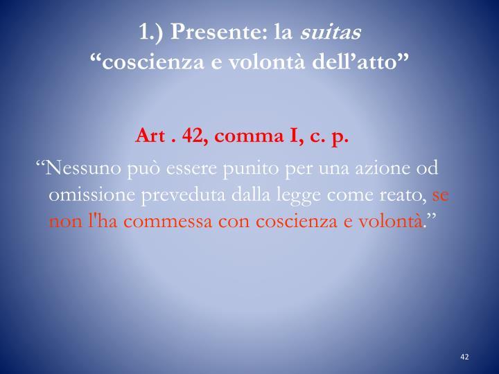 1.) Presente: la