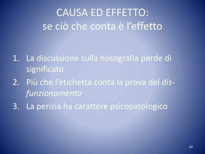 CAUSA ED EFFETTO: