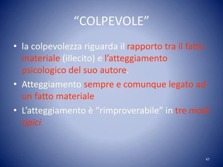 """COLPEVOLE"""