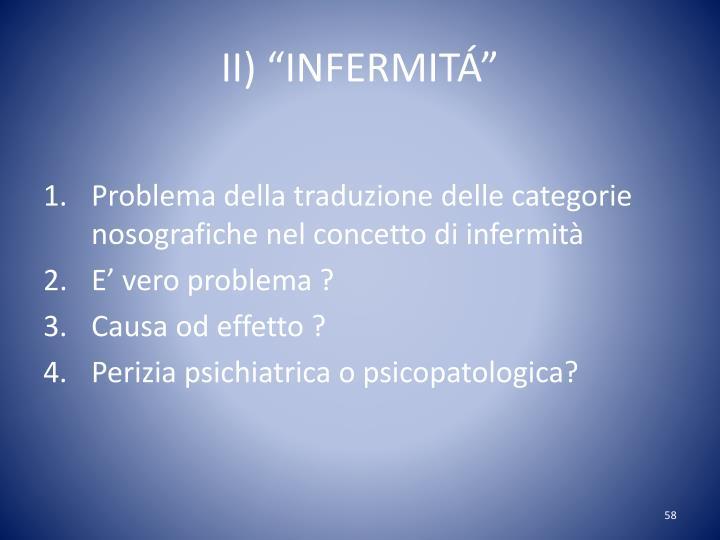 """II) """"INFERMIT"""