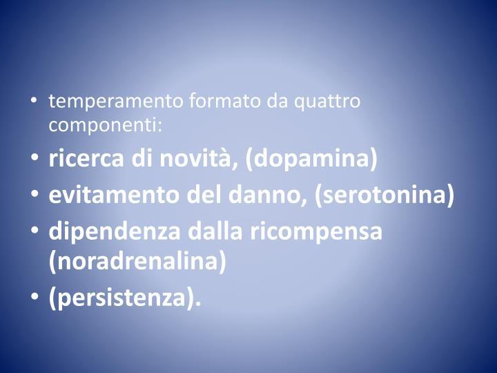 temperamento formato da quattro componenti: