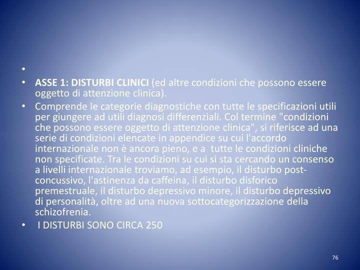 ASSE 1: DISTURBI CLINICI