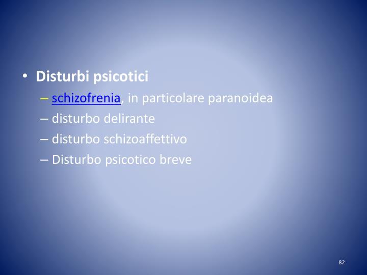Disturbi psicotici