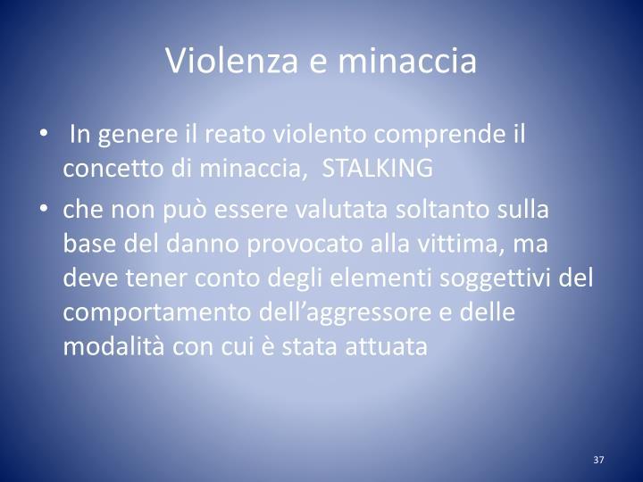 Violenza e minaccia