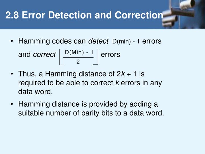 2.8 Error Detection and Correction