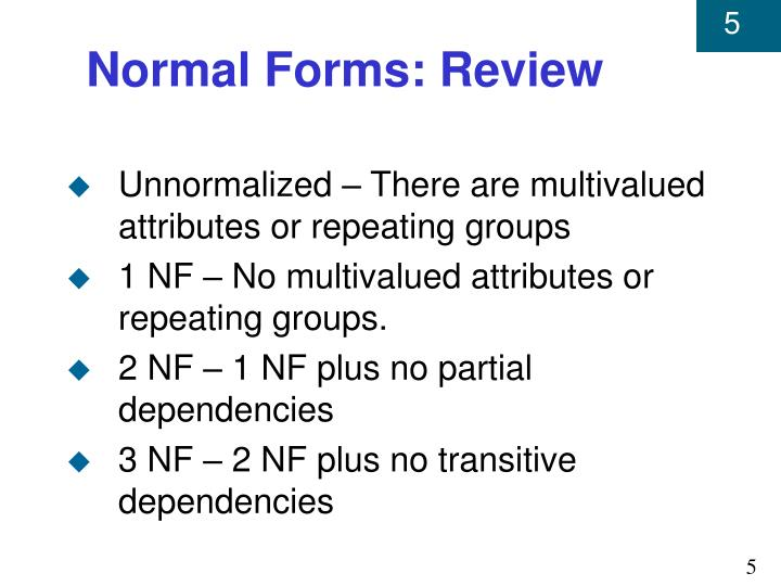 Normal Forms: Review