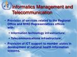 informatics management and telecommunication