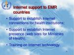 internet support to emr countries