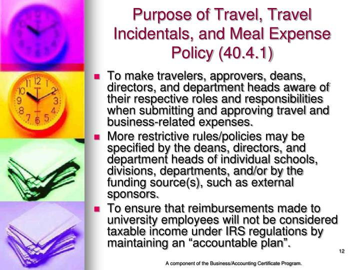 Purpose of Travel, Travel Incidentals, and Meal Expense Policy