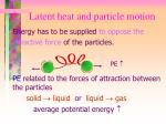 2 latent heat and particle motion1