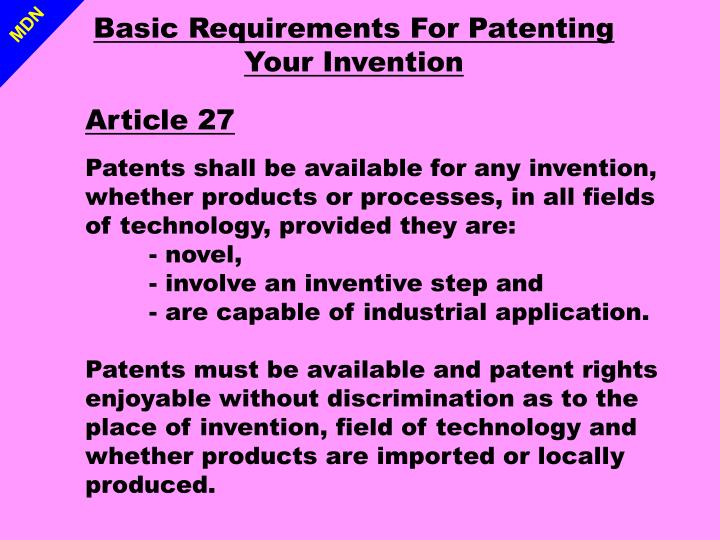 Basic Requirements For Patenting Your Invention