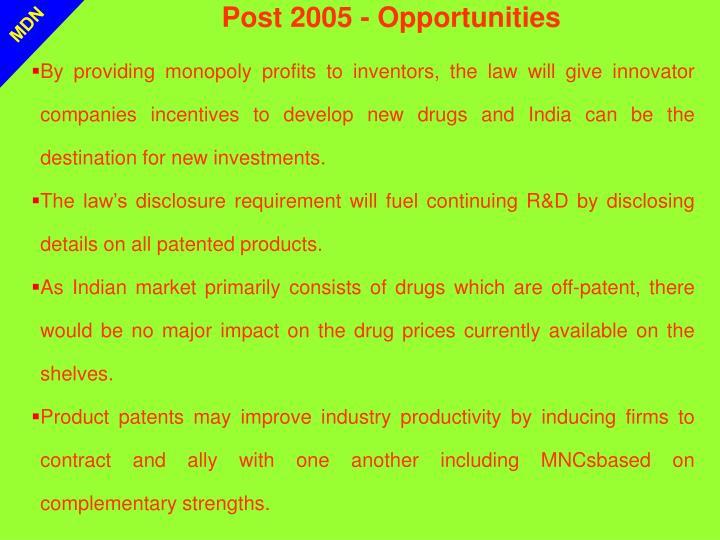 Post 2005 - Opportunities
